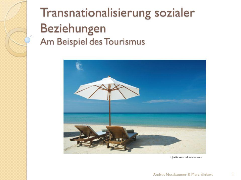 Transnationalisierung sozialer Beziehungen Am Beispiel des Tourismus