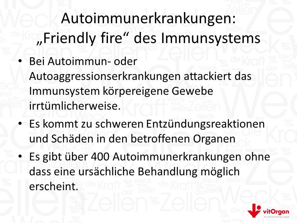 """Autoimmunerkrankungen: """"Friendly fire des Immunsystems"""