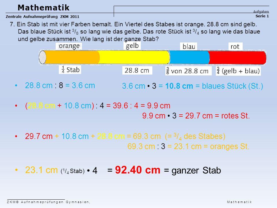 23.1 cm (1/4 Stab) = 92.40 cm = ganzer Stab • 4 Mathematik