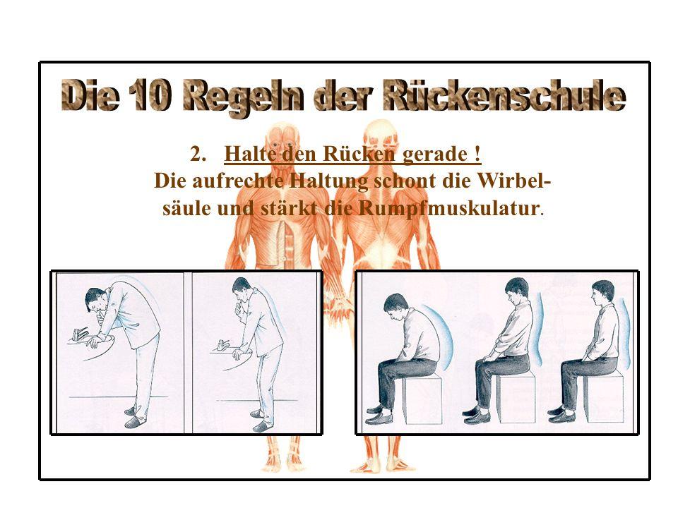 Die 10 Regeln der Rückenschule