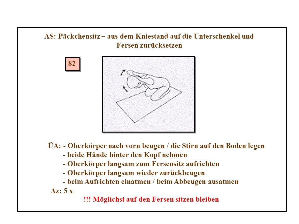 AS: Päckchensitz – aus dem Kniestand auf die Unterschenkel und