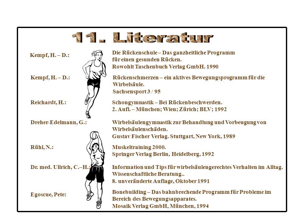 11. Literatur Die Rückenschule – Das ganzheitliche Programm