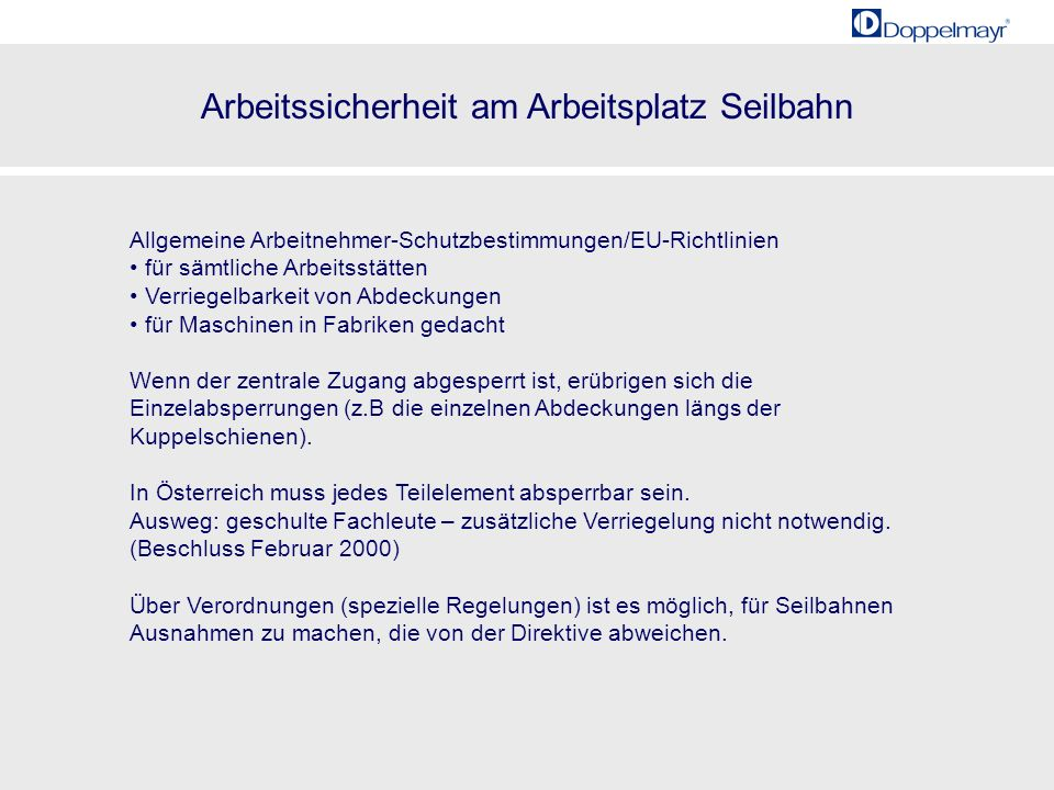 Allgemeine Arbeitnehmer-Schutzbestimmungen/EU-Richtlinien