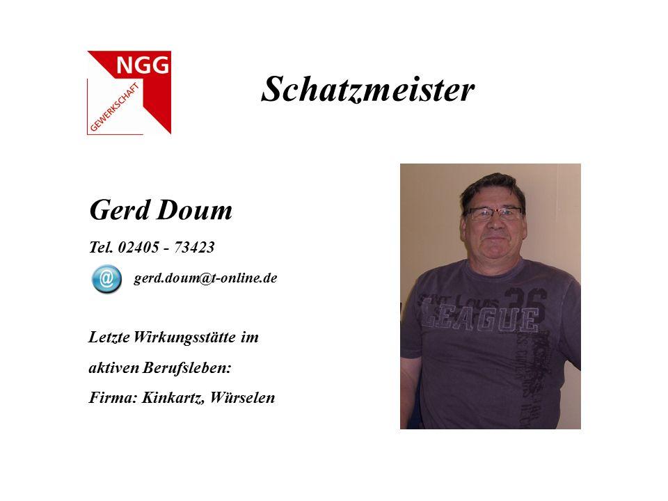 Schatzmeister Gerd Doum Tel. 02405 - 73423 gerd.doum@t-online.de
