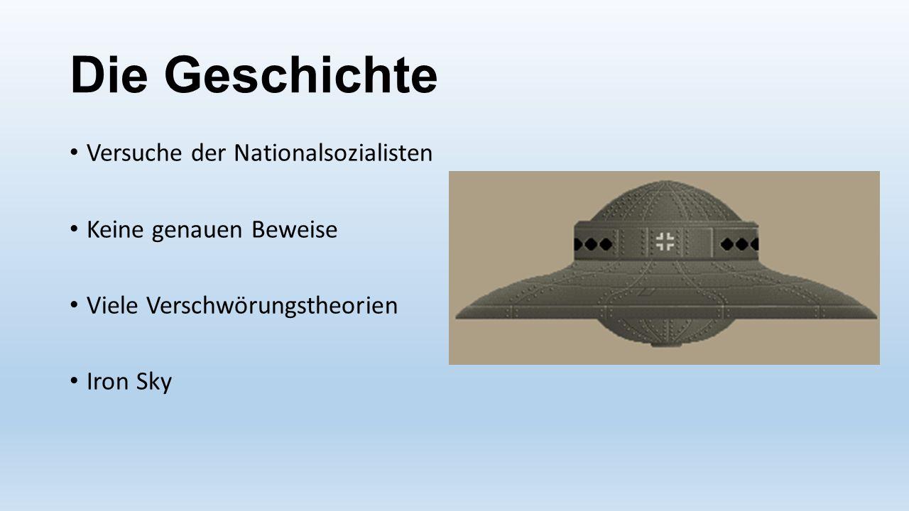 Die Geschichte Versuche der Nationalsozialisten Keine genauen Beweise