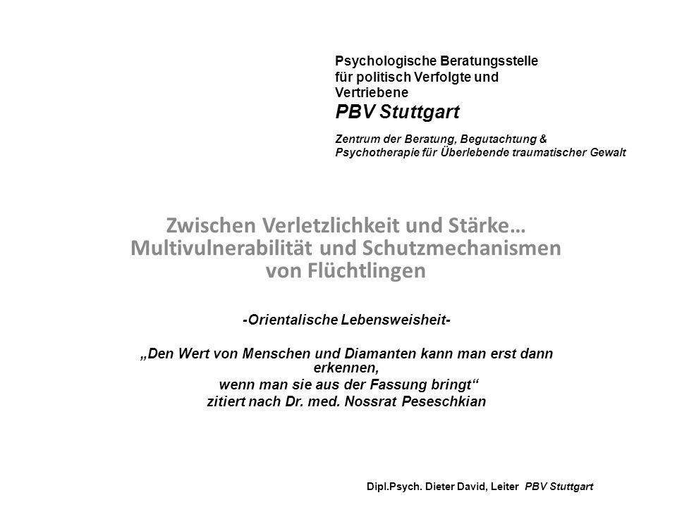 Psychologische Beratungsstelle für politisch Verfolgte und Vertriebene PBV Stuttgart Zentrum der Beratung, Begutachtung & Psychotherapie für Überlebende traumatischer Gewalt