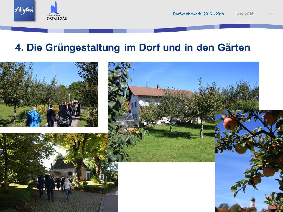 4. Die Grüngestaltung im Dorf und in den Gärten
