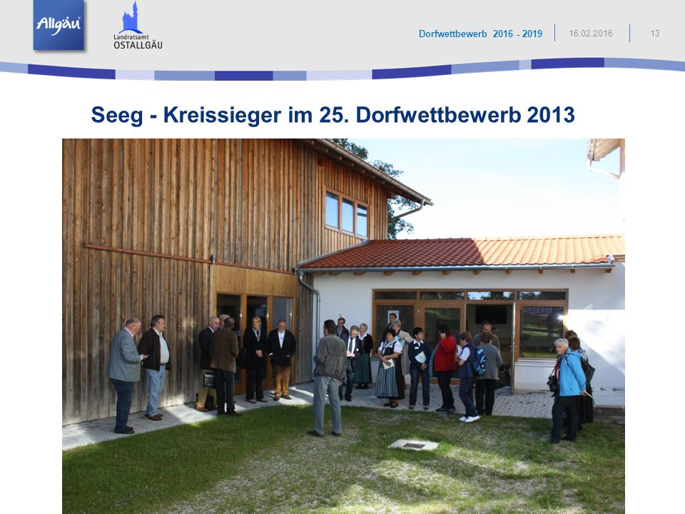 Seeg - Kreissieger im 25. Dorfwettbewerb 2013