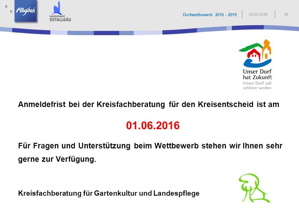 Dorfwettbewerb 2016 - 2019 16.02.2016. Anmeldefrist bei der Kreisfachberatung für den Kreisentscheid ist am.