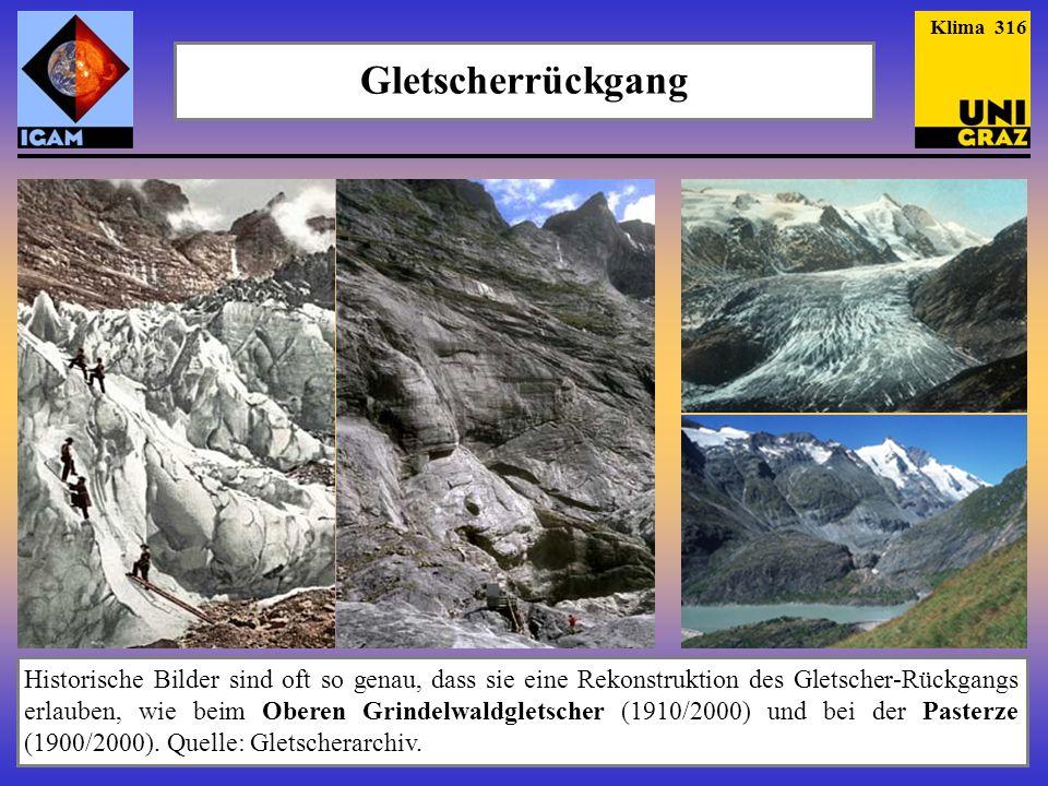 Klima 316 Gletscherrückgang.