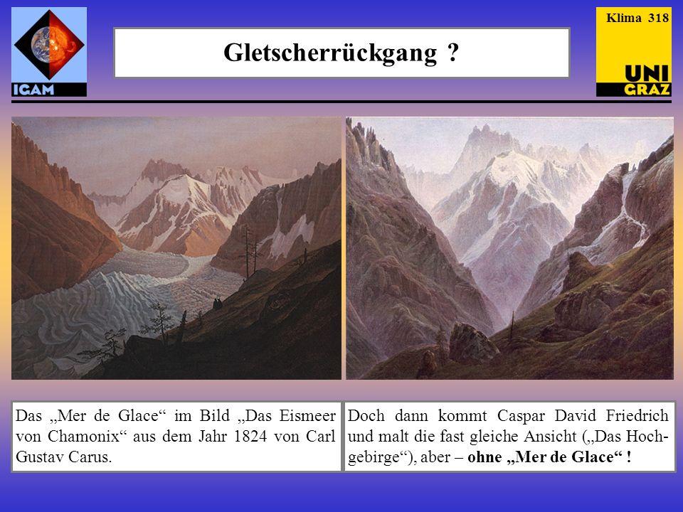 """Klima 318 Gletscherrückgang Das """"Mer de Glace im Bild """"Das Eismeer von Chamonix aus dem Jahr 1824 von Carl Gustav Carus."""