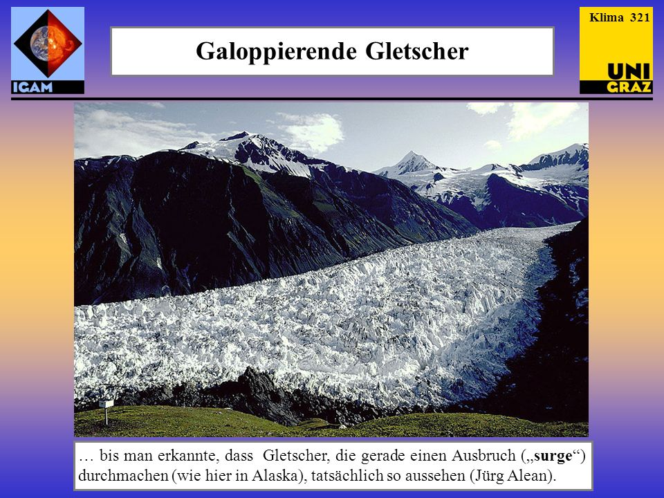 Galoppierende Gletscher