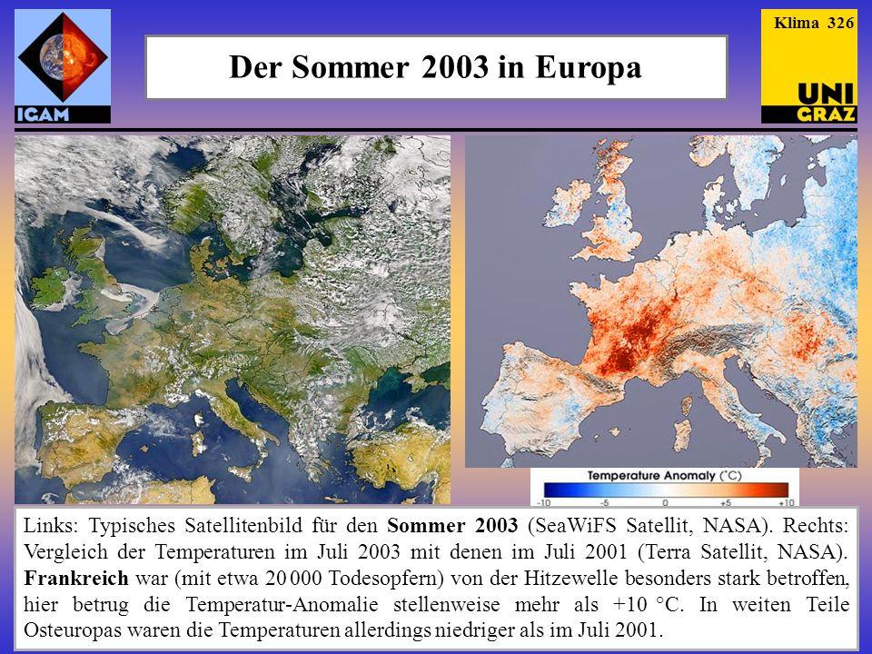Klima 326 Der Sommer 2003 in Europa.