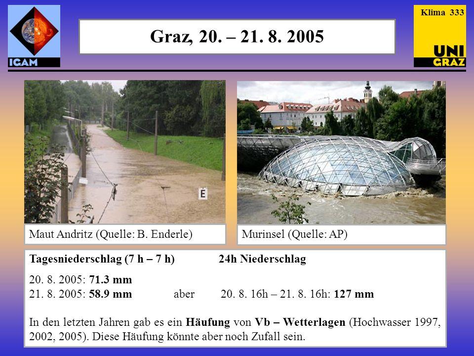 Graz, 20. – 21. 8. 2005 Maut Andritz (Quelle: B. Enderle)