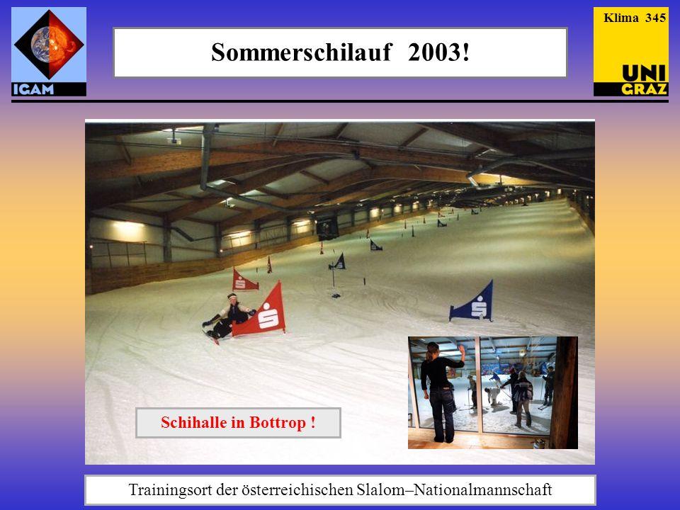 Trainingsort der österreichischen Slalom–Nationalmannschaft