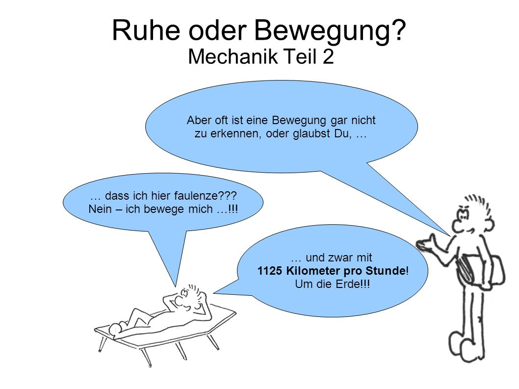 Ruhe oder Bewegung Mechanik Teil 2