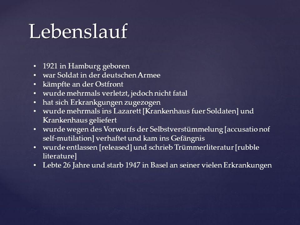 Lebenslauf 1921 in Hamburg geboren war Soldat in der deutschen Armee
