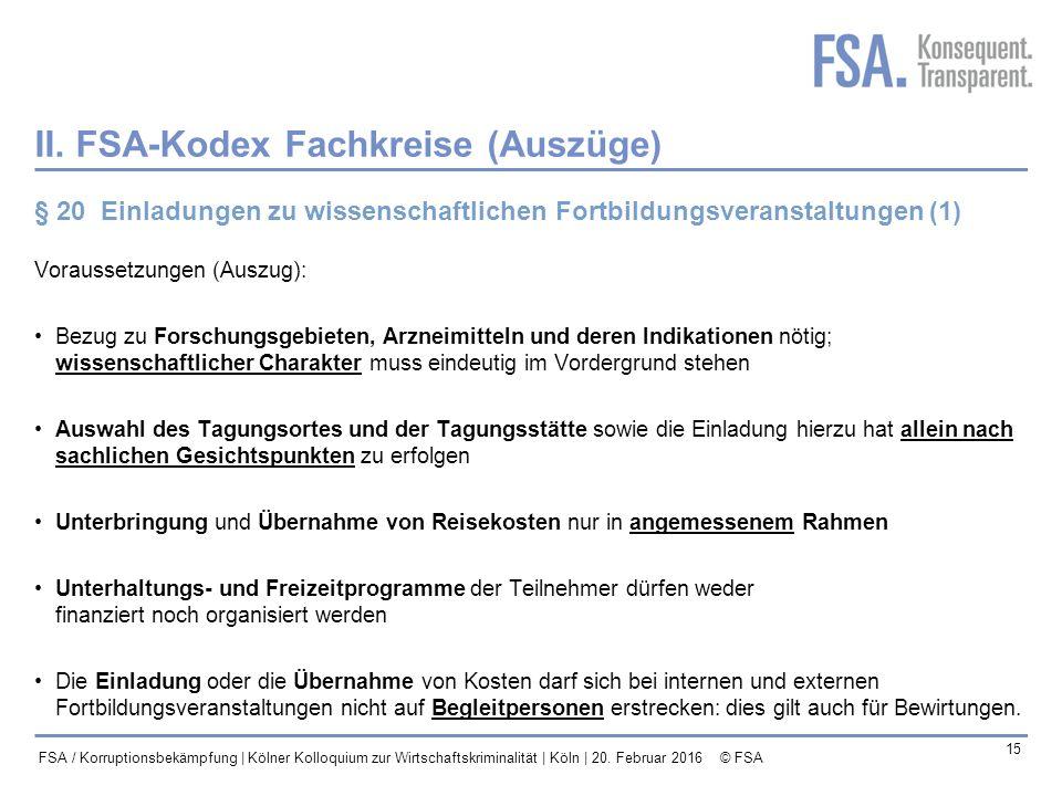 II. FSA-Kodex Fachkreise (Auszüge)