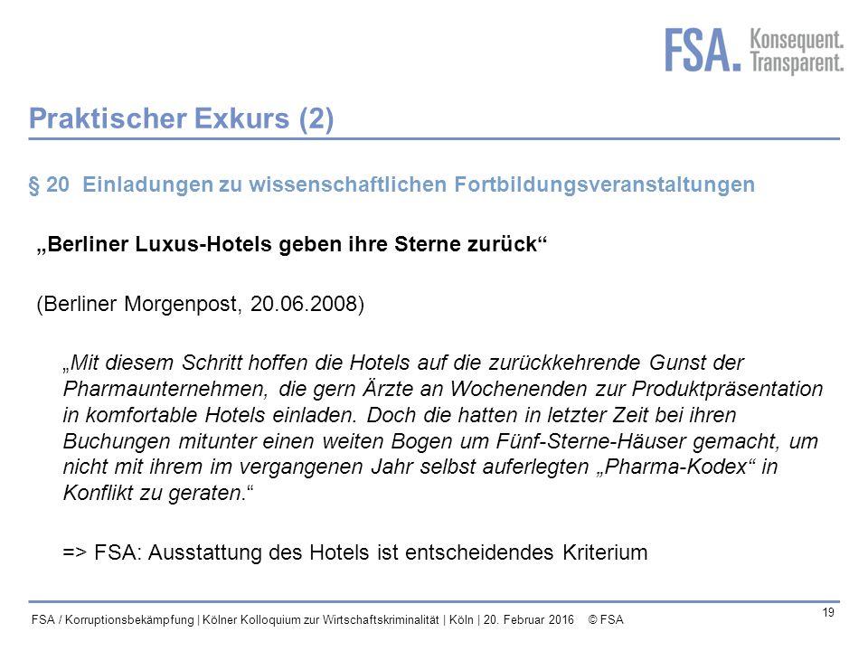 """Praktischer Exkurs (2) § 20 Einladungen zu wissenschaftlichen Fortbildungsveranstaltungen. """"Berliner Luxus-Hotels geben ihre Sterne zurück"""