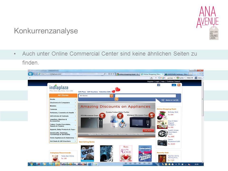 Konkurrenzanalyse Auch unter Online Commercial Center sind keine ähnlichen Seiten zu finden.