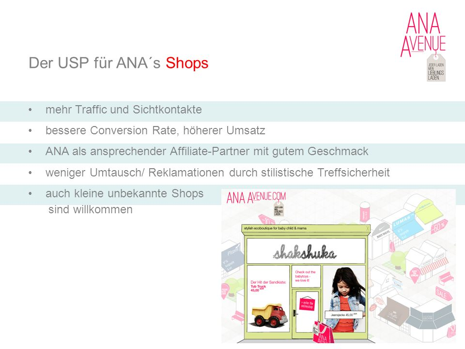 Der USP für ANA´s Shops mehr Traffic und Sichtkontakte