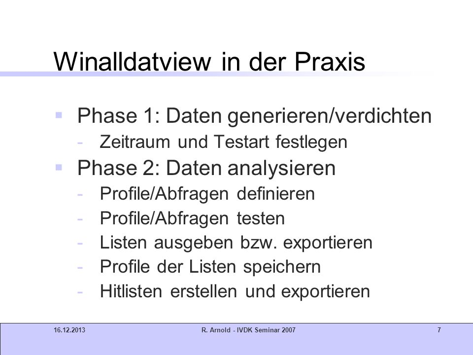 Winalldatview in der Praxis