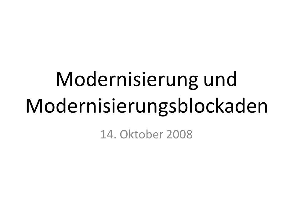 Modernisierung und Modernisierungsblockaden