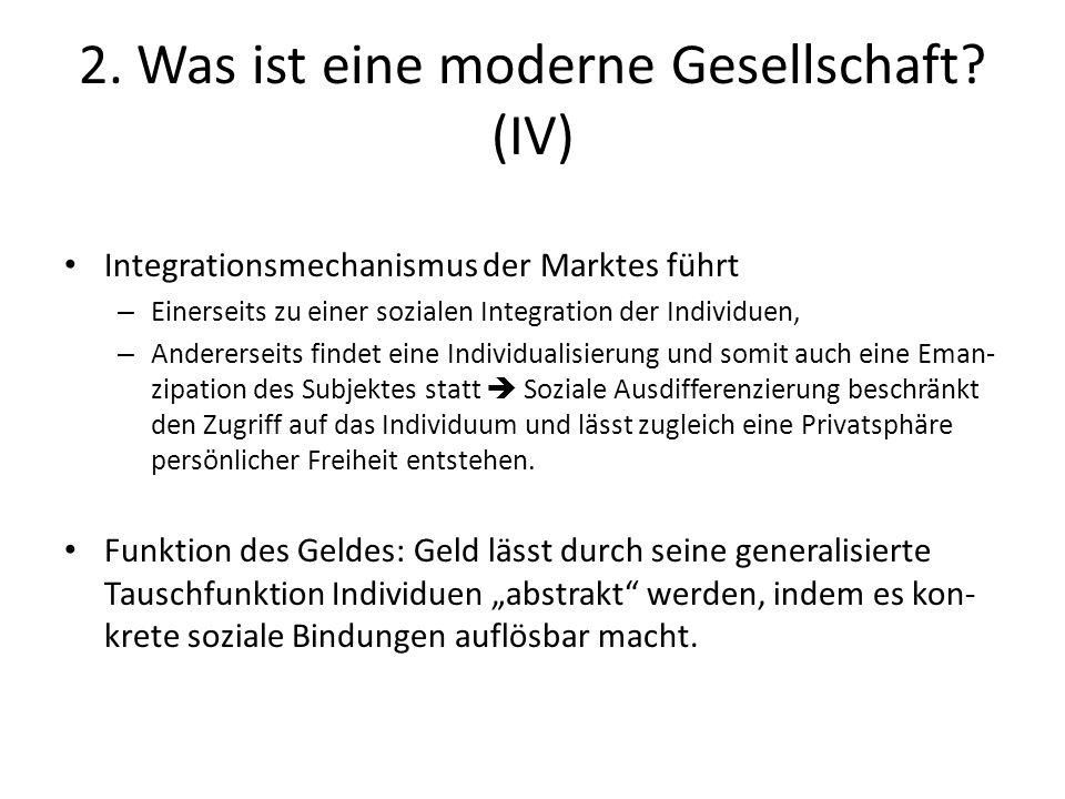 2. Was ist eine moderne Gesellschaft (IV)