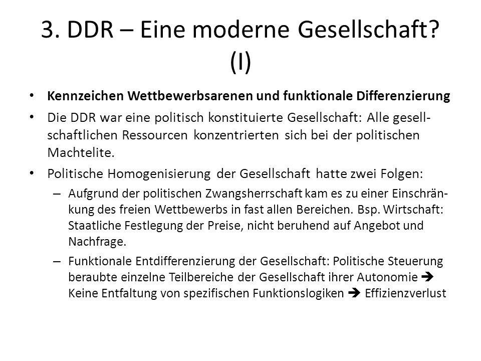 3. DDR – Eine moderne Gesellschaft (I)