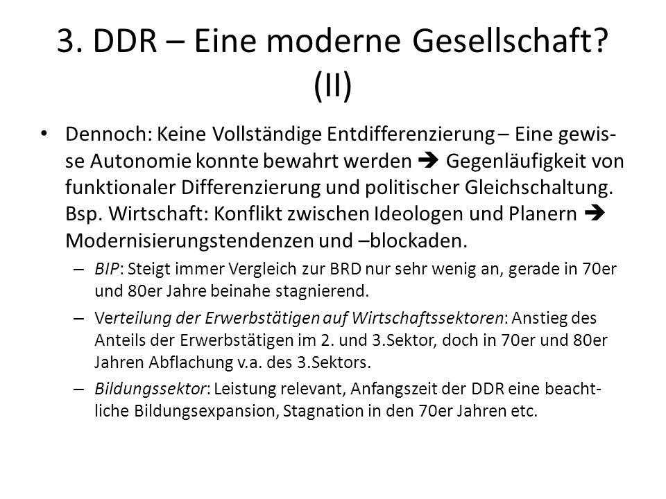 3. DDR – Eine moderne Gesellschaft (II)