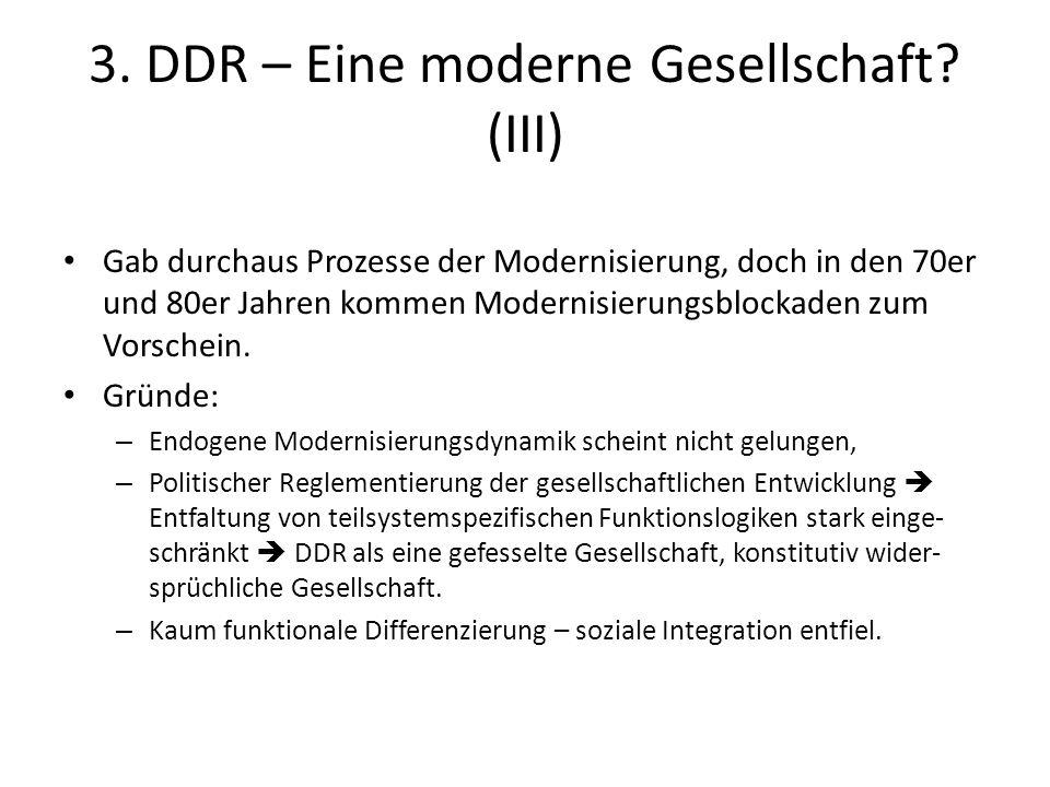 3. DDR – Eine moderne Gesellschaft (III)