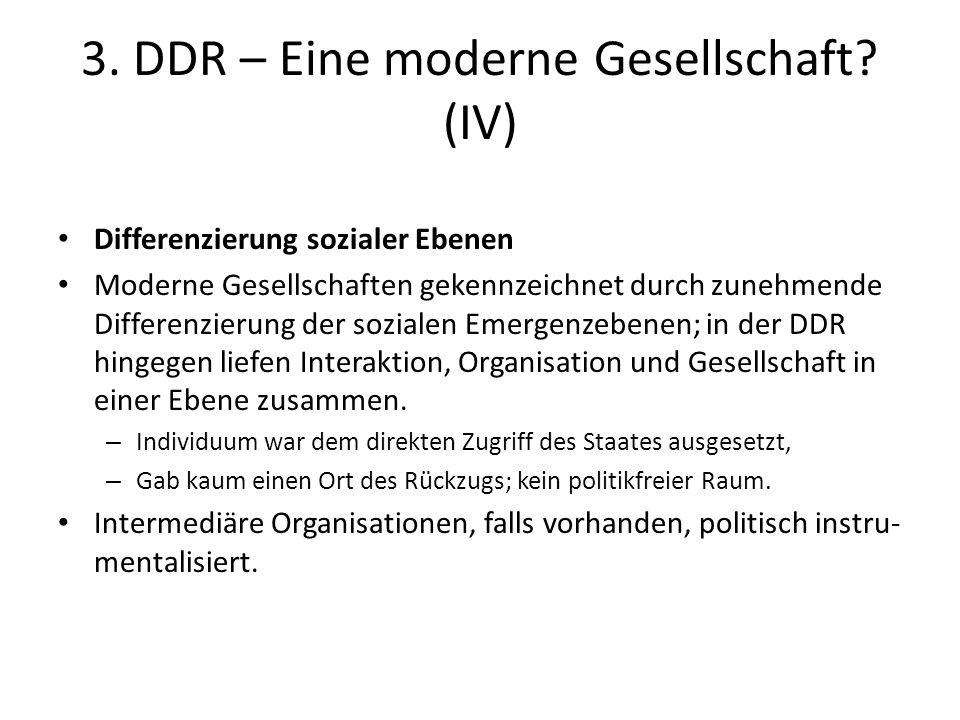 3. DDR – Eine moderne Gesellschaft (IV)