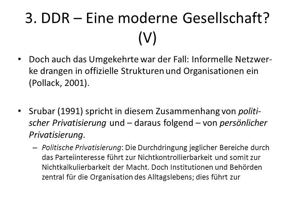 3. DDR – Eine moderne Gesellschaft (V)