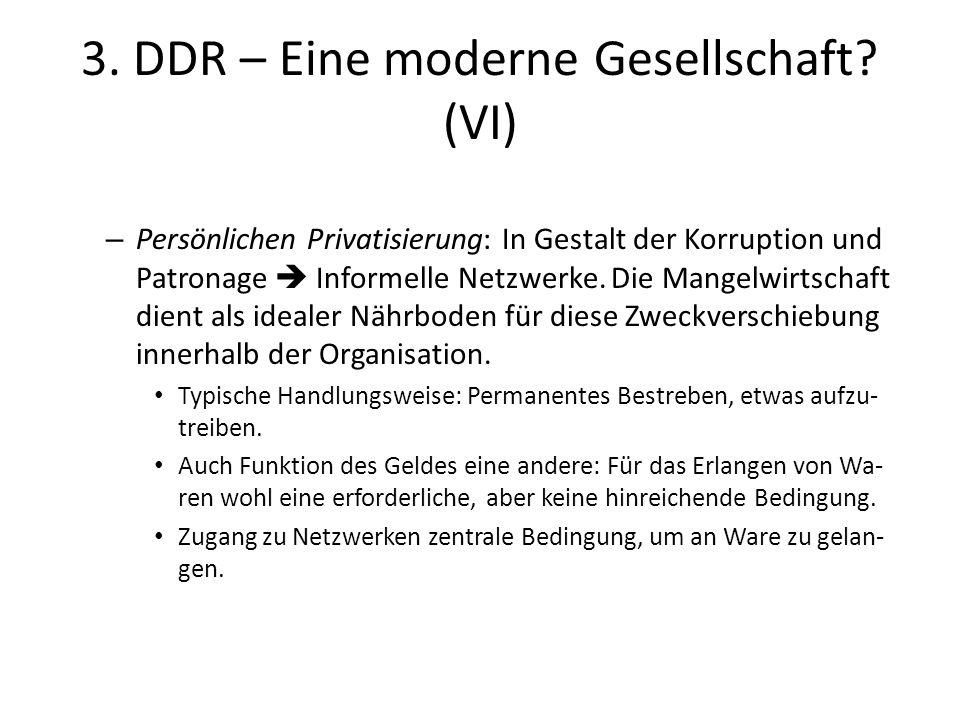 3. DDR – Eine moderne Gesellschaft (VI)