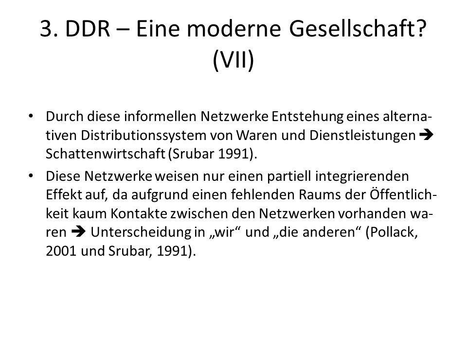 3. DDR – Eine moderne Gesellschaft (VII)