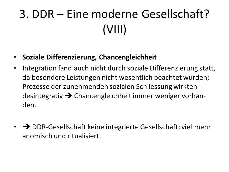 3. DDR – Eine moderne Gesellschaft (VIII)