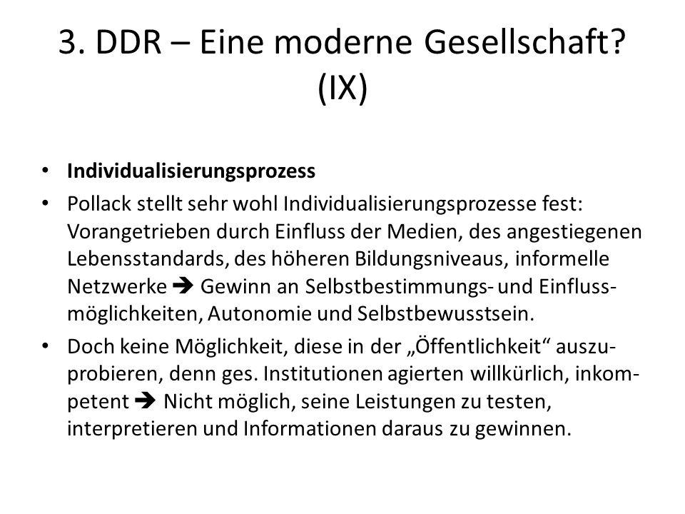 3. DDR – Eine moderne Gesellschaft (IX)