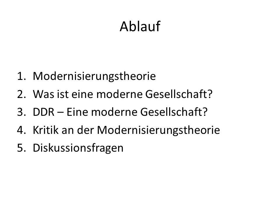 Ablauf Modernisierungstheorie Was ist eine moderne Gesellschaft