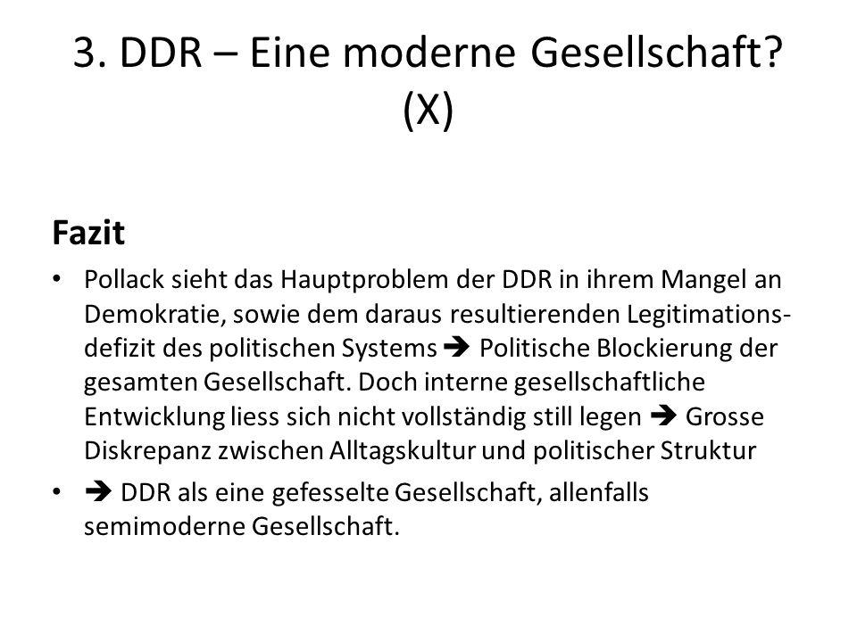 3. DDR – Eine moderne Gesellschaft (X)