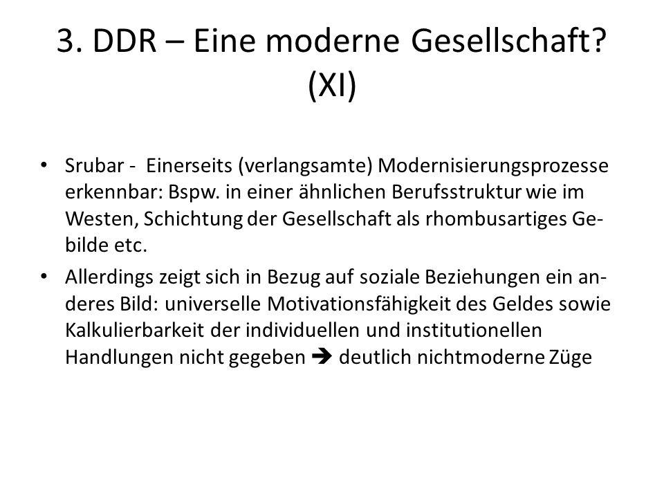 3. DDR – Eine moderne Gesellschaft (XI)