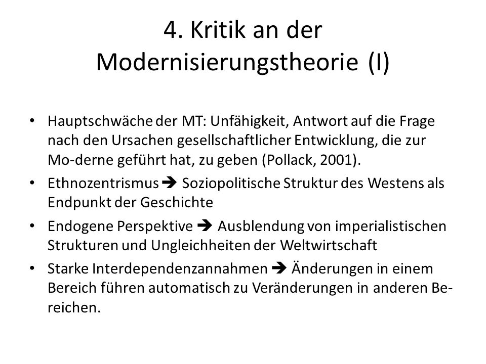 4. Kritik an der Modernisierungstheorie (I)