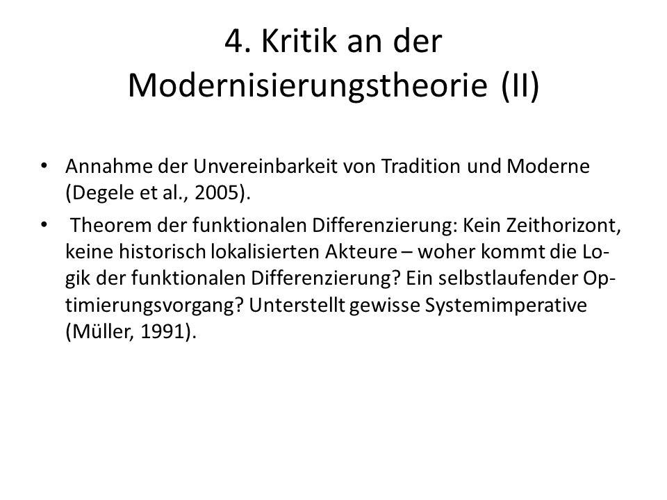 4. Kritik an der Modernisierungstheorie (II)