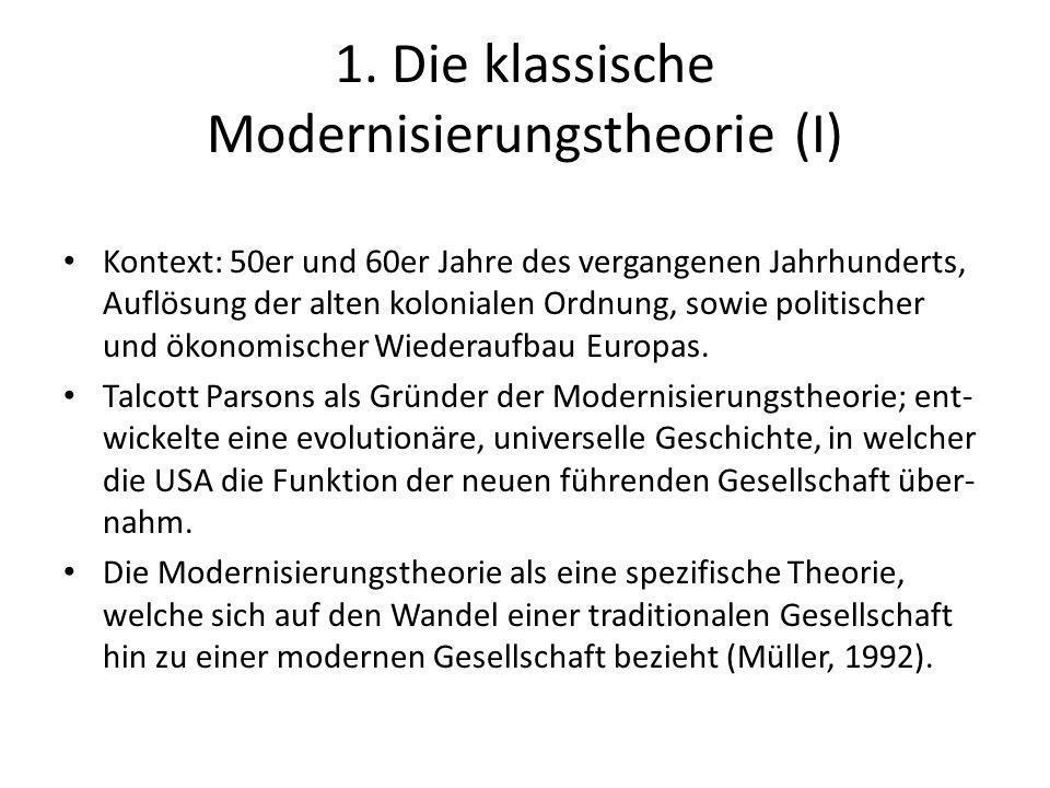 1. Die klassische Modernisierungstheorie (I)