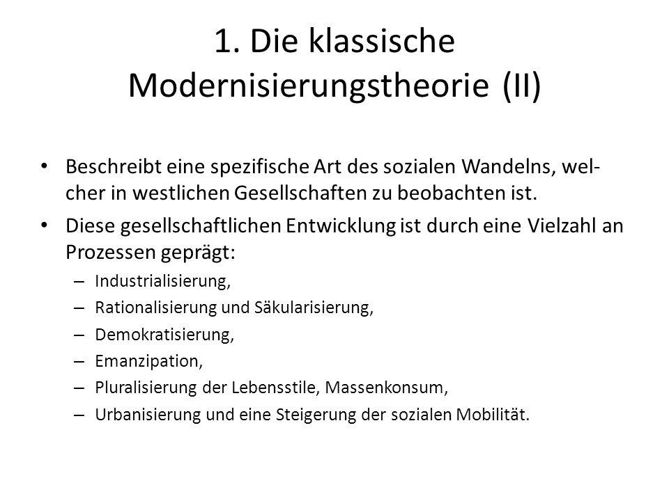 1. Die klassische Modernisierungstheorie (II)