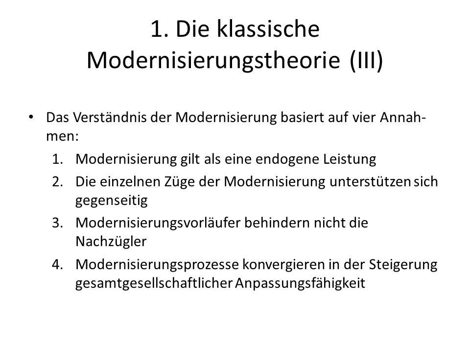 1. Die klassische Modernisierungstheorie (III)