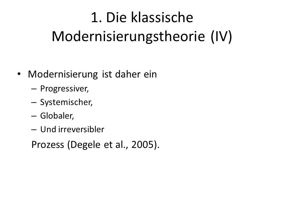 1. Die klassische Modernisierungstheorie (IV)