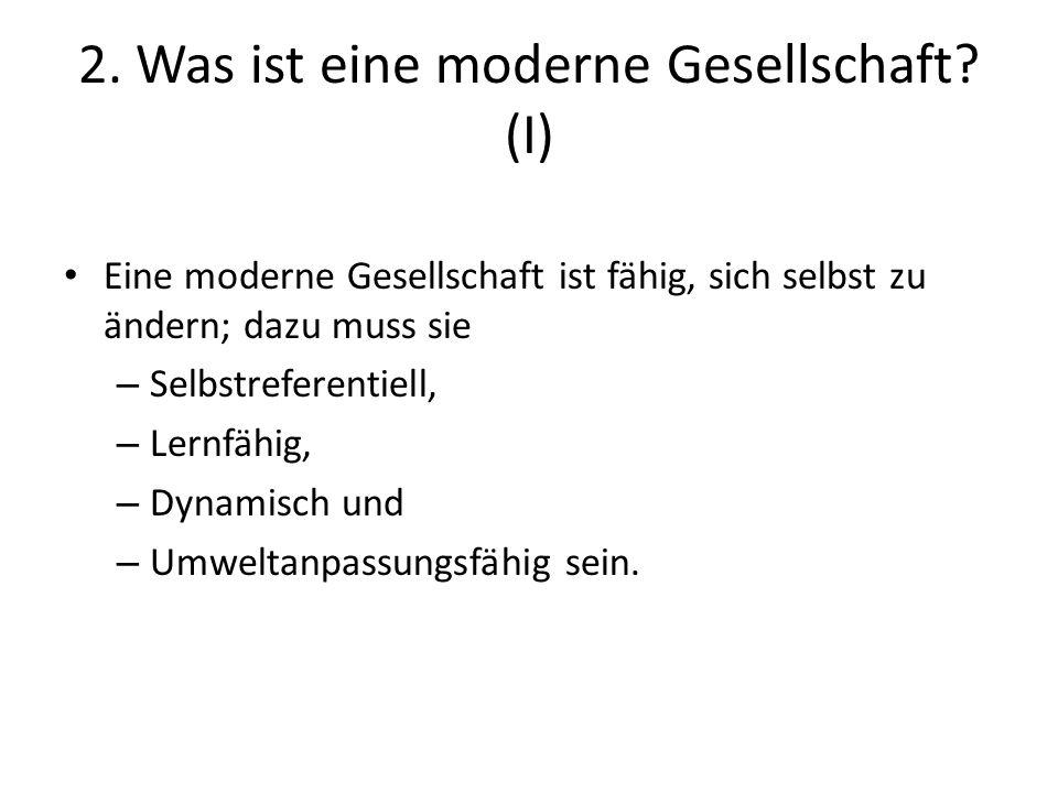 2. Was ist eine moderne Gesellschaft (I)