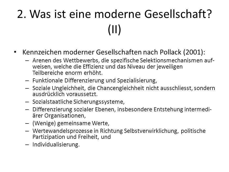 2. Was ist eine moderne Gesellschaft (II)