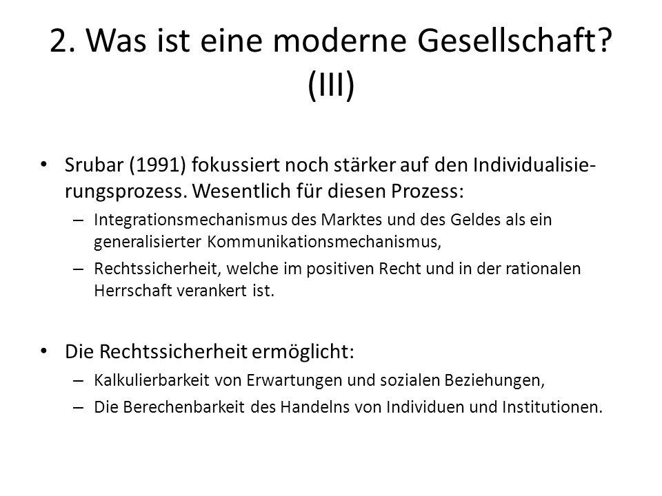 2. Was ist eine moderne Gesellschaft (III)