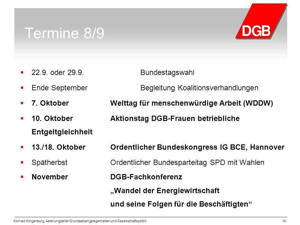 Termine 8/9 22.9. oder 29.9. Bundestagswahl
